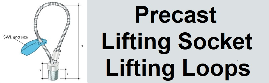 Precast Lifting Socket Lifting Loops and Clutches